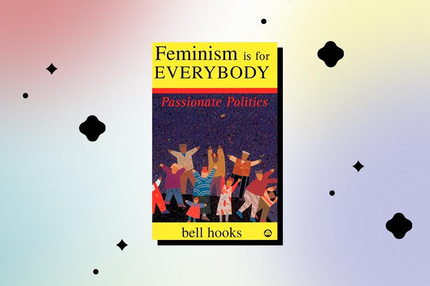 белл хукс, Феминизм для всех: страстная политика